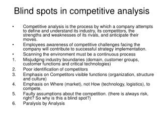 Blind spots in competitive analysis