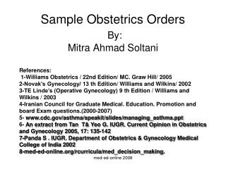 Sample Obstetrics Orders By: Mitra Ahmad Soltani