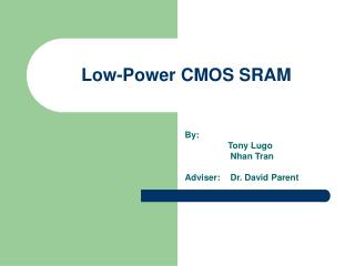 Low-Power CMOS SRAM