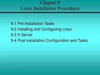 Chapter 9  Linux Installation Procedures