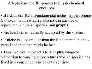 Adaptations and Responses to Physiochemical Conditions :