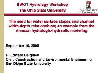 September 16, 2008 R. Edward Beighley Civil, Construction and Environmental Engineering