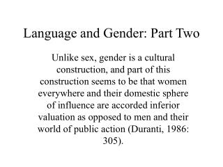 Language and Gender: Part Two