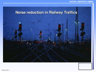 Noise reduction in Railway Traffics