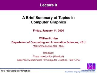 Friday, January 14, 2000 William H. Hsu Department of Computing and Information Sciences, KSU