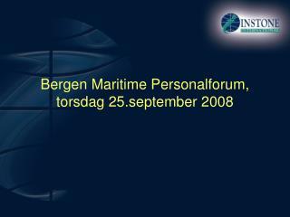 Bergen Maritime Personalforum, torsdag 25.september 2008