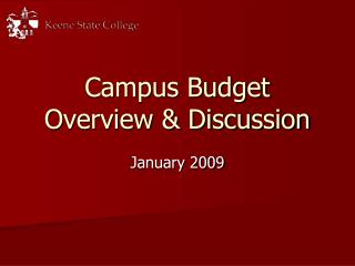 Campus Budget Overview & Discussion