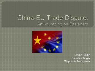 China-EU Trade Dispute: Anti-dumping on Fasteners