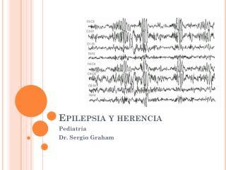 Epilepsia y herencia