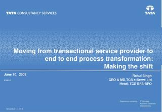 Moving from transactional service provider to end to end process transformation:
