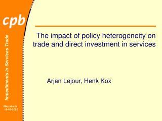 The impact of  policy  heterogeneity on  trade  and direct investment in services