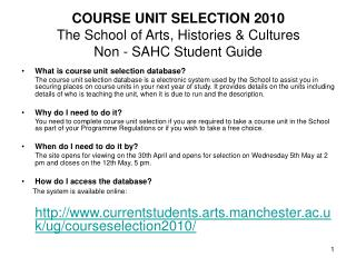 COURSE UNIT SELECTION 2010 The School of Arts, Histories  Cultures Non - SAHC Student Guide