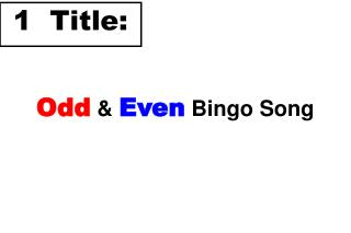 Odd  &  Even Bingo Song