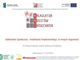 Kalkulator Społeczny - możliwość implementacji  w innych regionach