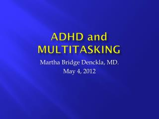 ADHD  and  multitasking