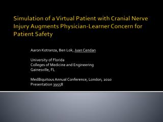Simulation of a Virtual Patient with Cranial Nerve Injury Augments Physician-Learner Concern for Patient Safety