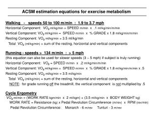 ACSM estimation equations for exercise metabolism