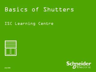 Basics of Shutters