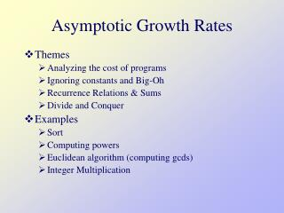 Asymptotic Growth Rates