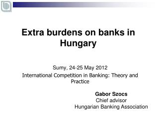 Extra burdens on banks in Hungary