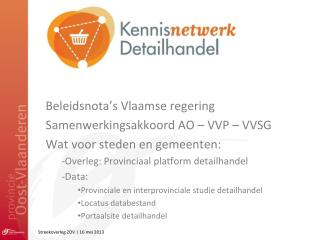 Beleidsnota's Vlaamse regering  Samenwerkingsakkoord AO – VVP – VVSG