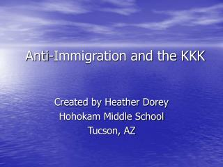Anti-Immigration and the KKK