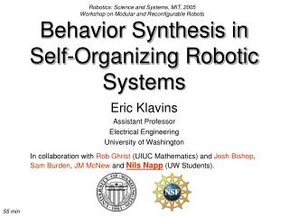 Behavior Synthesis in Self-Organizing Robotic Systems