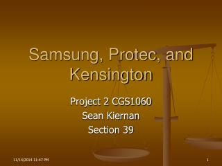 Samsung, Protec, and Kensington