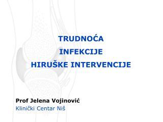 Prof Jelena Vojinović Klinički Centar Niš