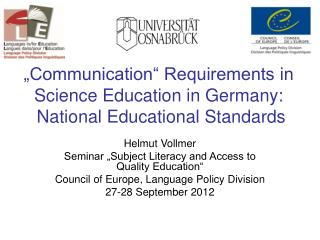 """Communication"" Requirements in Science Education in Germany:  National Educational Standards"