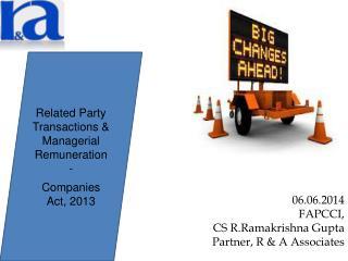 06.06.2014 FAPCCI,  CS R.Ramakrishna Gupta Partner, R & A Associates
