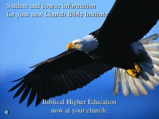 Biblical Higher Education now at your church.