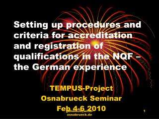 TEMPUS-Project Osnabrueck Seminar Feb 4-6 2010