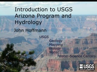 Introduction to USGS Arizona Program and Hydrology