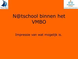 N@tschool binnen het VMBO
