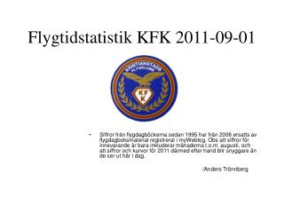 Flygtidstatistik KFK 2011-09-01