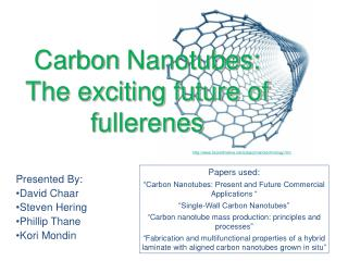 Carbon  Nanotubes: The exciting future of fullerenes