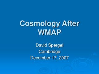 Cosmology After WMAP