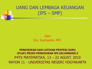 UANG DAN LEMBAGA KEUANGAN (IPS – SMP)