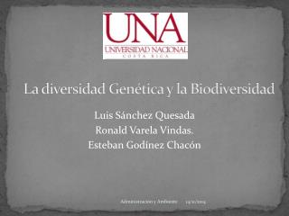 La diversidad Genética y la Biodiversidad