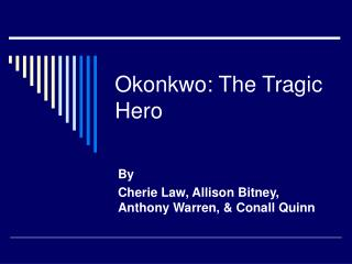 Okonkwo: The Tragic Hero