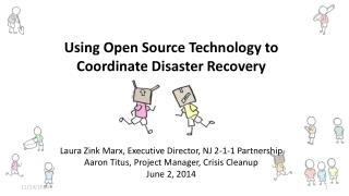 Using Open Source Technology to Coordinate Disaster Recovery