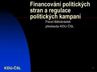 Financování politických stran a regulace politických kampaní