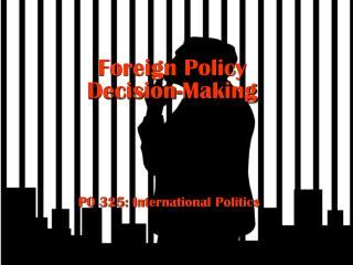 Foreign Policy Decision-Making