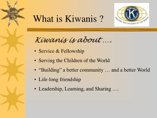 What is Kiwanis ?