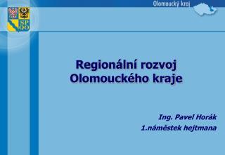 Regionální rozvoj Olomouckého kraje