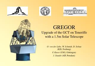 GREGOR Upgrade of the GCT on Teneriffe  with a 1.5m Solar Telescope