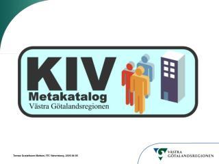 Varför KIV?