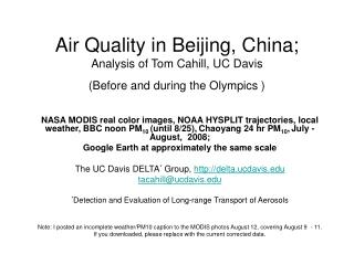 Air Quality in Beijing, China; Analysis of Tom Cahill, UC Davis (Before and during the Olympics )