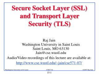 Secure Socket Layer (SSL) and Transport Layer Security (TLS)